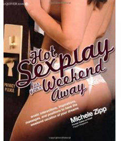 Hot Sexplay For Your Weekend Away